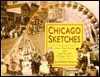 Chicago Sketches: Urban Tales, Stories, and Legends from Chicago - June Skinner Sawyers