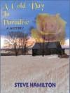 A Cold Day In Paradise - Steve Hamilton, Nick Sullivan