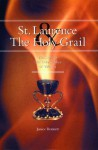 St. Laurence and The Holy Grail - Janice Bennett