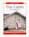 The Cabin: The Sound of C (Wonder Books) - Cynthia Fitterer Klingel, Robert B. Noyed