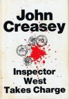 Inspector West Takes Charge - John Creasey