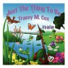 Just the Thing to Be - Tracey M. Cox, Jack Foster