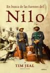 En busca de las fuentes del Nilo (Spanish Edition) - Tim Jeal, Joan Rabasseda, Teófilo de Lozoya