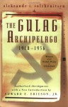 Gulag Archipelago: 1918-1956, Parts I-VII (1 Volume) - Aleksandr Solzhenitsyn, Edward E. Ericson Jr., Thomas P. Whitney, Harry Willetts