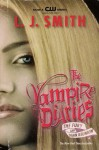 The Fury and Dark Reunion (The Vampire Diaries, #3-4) - The Vampire Diaries: The Fury and Dark Reunion