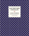 Mast Brothers Chocolate: A Family Cookbook - Rick Mast, Michael Mast, Thomas Keller