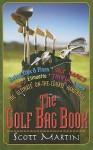 The Golf Bag Book - Scott Martin