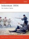 Inkerman 1854: The Soldiers' Battle - Patrick Mercer