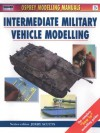 Intermediate Military Vehicle Modelling - Jerry Scutts