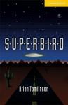 Superbird Level 2 - Brian Tomlinson