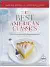 The Best American Classics (Best Recipe) - Cook's Illustrated, John Burgoyne