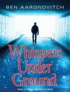 Whispers Under Ground - Ben Aaronovitch, Kobna Holdbrook-Smith