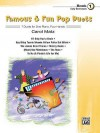 Famous & Fun Pop Duets, Bk 1: 7 Duets for One Piano, Four Hands - Carol Matz