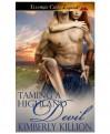 Taming a Highland Devil - Kimberly Killion