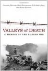 Valleys of Death: A Memoir of the Korean War - Bill Richardson, Kevin Maurer