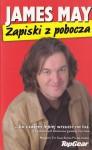 Zapiski z pobocza - James May, Tomasz Brzozowski