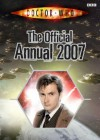 Doctor Who: The Official Annual 2007 - Jacqueline Rayner, John Ross, Davey Moore, Adrian Salmon, James Offredi