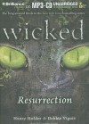 Wicked: Resurrection - Nancy Holder, Debbie Vigue