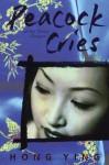 Peacock Cries - Hong Ying, Mark Smith