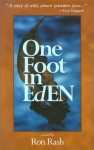 One Foot In Eden - Ron Rash