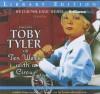 Toby Tyler or Ten Weeks with a Circus - James Otis, Derek Aalerud, J.T. Turner, The Colonial Radio Players