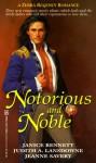Notorious and Noble (Zebra Regency Romance) - Janice Bennett, Jeanne Savery, Judith A. Lansdowne