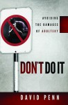 Don't Do It - David Penn