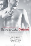 Baby, It's Cold Outside - Amy Andrews, Kate Hardy, Heidi Rice, Aimee Carson