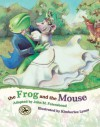 The Frog and the Mouse - John M. Feierabend, Kimberlee Lynne