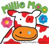 Millie Moo (Touch and Feel Picture Books) - Roger Priddy