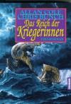 Das Reich der Kriegerinnen : Fantasy-Roman - Allan Cole, Chris Bunch, Jörn Ingwersen