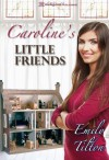 Caroline's Little Friends - Emily Tilton, Blushing Books