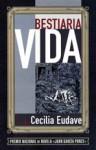 Bestiaria vida - Cecilia Eudave