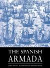 The Spanish Armada (Osprey Trade Editions) - John Tincey, Richard Hook