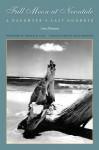 Full Moon at Noontide: A Daughter's Last Goodbye - Ann Putnam, David Hilfiker, Thomas Cole