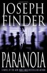 Paranoia : A Novel - Joseph Finder
