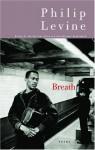Breath - Philip Levine