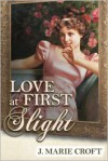 Love at First Slight - J. Marie Croft