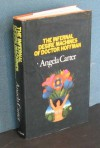 The Infernal Desire Machines Of Doctor Hoffman: A Novel (cloth) - Angela Carter