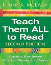 Teach Them ALL to Read: Catching Kids Before They Fall Through the Cracks - Elaine K. McEwan-Adkins