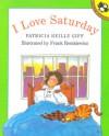 I Love Saturday - Patricia Reilly Giff