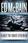 Gladly the Cross-Eyed Bear - Ed McBain