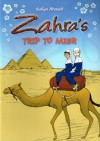 Zahra's Trip to Misr - Sufiya Ahmed
