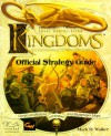 Total Annihilation: Kingdoms: Official Strategy Guide - Mark H. Walker