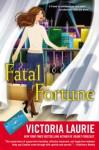 Fatal Fortune: A Psychic Eye Mystery - Victoria Laurie