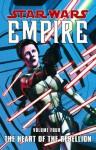 The Heart of the Rebellion (Star Wars: Empire, Vol. 4) - Judd Winnick, Ron Marz, Steve Hartly, Randy Stradley, Paul Chadwick, Davide Fabbri, Tomás Giorello