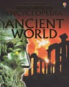 The Usborne Encyclopedia of the Ancient World: Internet Linked (History Encyclopedias) - Jane Bingham, Fiona Chandler, Jane Chisholm, Gill Harvey, Lisa Miles