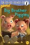 Big Brother Piggley (Jakers!) - Jodi Huelin