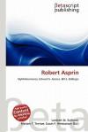 Robert Asprin - Lambert M. Surhone, Susan F. Marseken