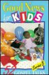 Good News for Kids: 52 Gospel Talks, Series B - Concordia Publishing House, Donna Bobb